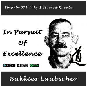 001 Why I started Karate