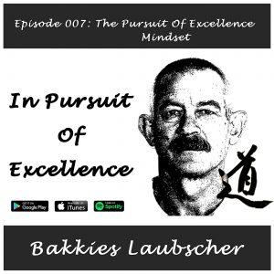 007 Pursuit of Excellence Mindset